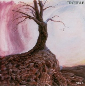 Trouble - Psalm 9 - Front