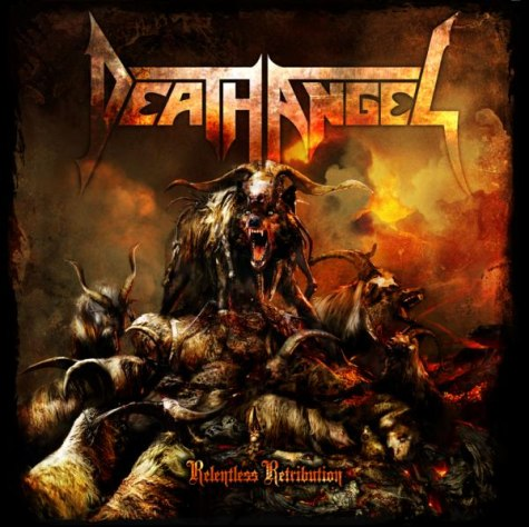 Death Angel Relentless Retribution Hellbound Ca