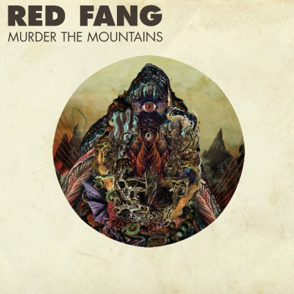 Playlist (Lo que estás escuchando) - Página 14 Red-fang-murder-the-mountains