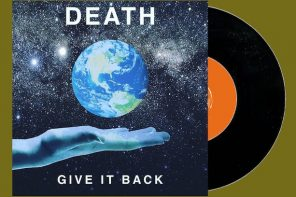 Death – Give It Back 7-inch