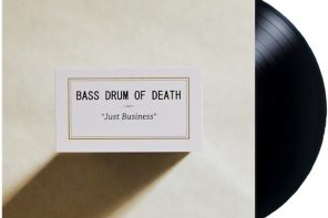 "Bass Drum of Death – ""Just Business"" LP"