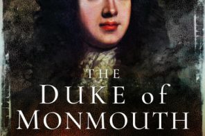 'The Duke of Monmouth: Life and Rebellion' by Laura Brennan